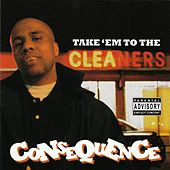Play & Download Take'em To The Cleaners by Consequence | Napster