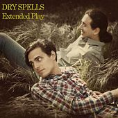 Play & Download Dry Spells - EP by Dry Spells | Napster