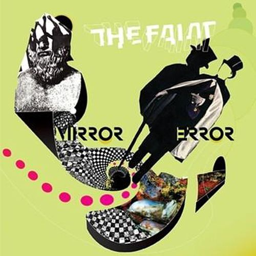 Play & Download Mirror Error by The Faint | Napster