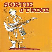 Sortie D'Usine by Various Artists