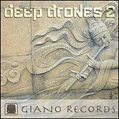 Play & Download Deep Drones II by Gino Fioravanti & John Toso | Napster