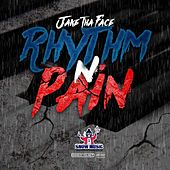 Rhythm n' Pain by Jake tha Face