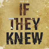If They Knew by Fee-Lo