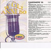Play & Download Canzoniere '51 - Canzoni Originali del 1951 by Various Artists | Napster