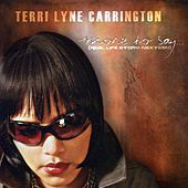 Terri Lyne Carrington by Terri Lyne Carrington