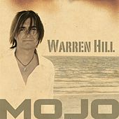 Play & Download Mojo by Warren Hill | Napster