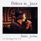 Play & Download Believe En Jazz by Sheila Jordan | Napster