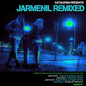 Play & Download Jarmenil Remixes by Catalepsia | Napster