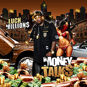 Play & Download Money Talks by Luch Millions | Napster