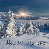 Mountain Moments by Nature Sounds