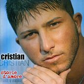 Play & Download Storia D'Amore by Cristian | Napster