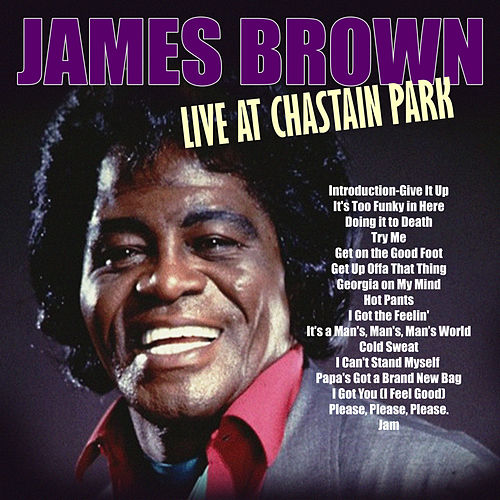 James Brown Live at Chastain Park by James Brown