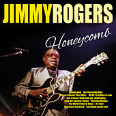 Honeycomb by Jimmy Rogers