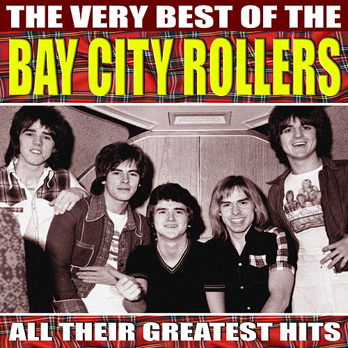 Very Best of Bay City Rollers by Bay City Rollers