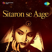 Sitaron Se Aage (Original Motion Picture Soundtrack) by Various Artists