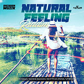Natural Feeling Riddim by Various Artists
