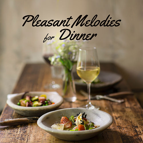 Pleasant Melodies for Dinner – Restaurant Music, Jazz Vibes, Coffee Time, Perfect Relax, Mellow Jazz de The Jazz Instrumentals