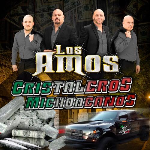 Cristaleros Michoacanos by Los Amos