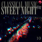 Classical music for sweet night 10 by Sweet Classic