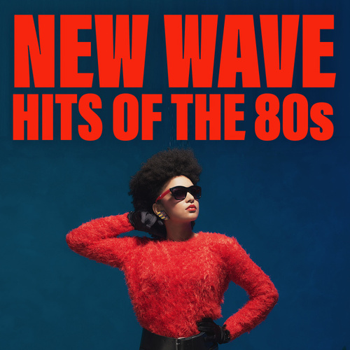 New Wave Hits Of The 80s by Various Artists