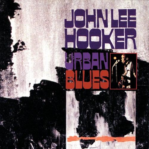 Urban Blues (Bonus Tracks) by John Lee Hooker