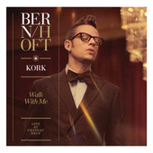Walk With Me - Live At Chateau Neuf by Bernhoft