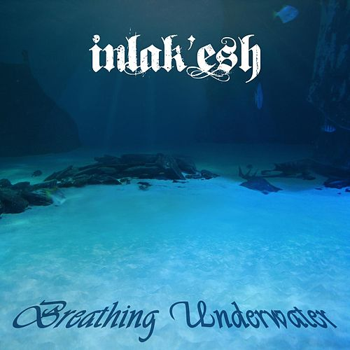 Breathing Underwater by Inlakesh