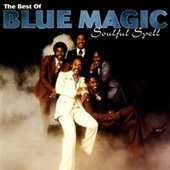Soulful Spell: The Best Of by Blue Magic