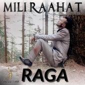 Mili Raahat by Raga