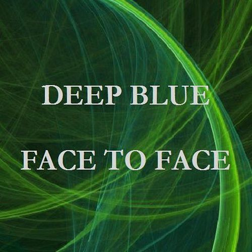 Face To Face by Deep Blue