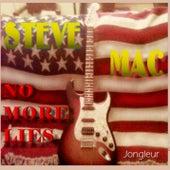 No More Lies by Steve Mac