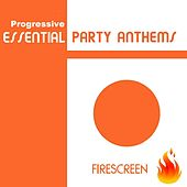 Progressive Essential Party Anthems by Various Artists