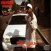 Tru-Talk (Tha Nigga Bible) by Ron Oneal