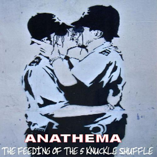 The Feeding Of The 5 Knuckle Shuffle de Anathema