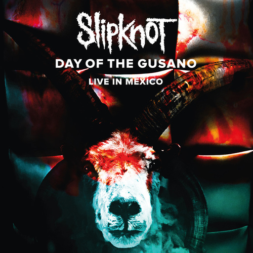 Day Of The Gusano (Live) by Slipknot