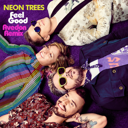 Feel Good (Avedon Remix) by Neon Trees