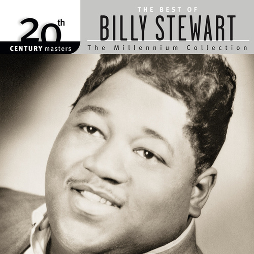 Play & Download 20th Century Masters: The Millennium Collection... by Billy Stewart | Napster