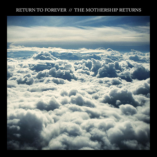 The Mothership Returns (Live) by Return to Forever