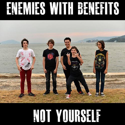 Not Yourself by The Enemies