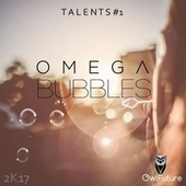 Bubbles by Omega