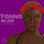 No Love (feat. Phomethazine) by Y'Anna
