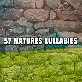 57 Natures Lullabies by Lullaby Land
