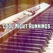 Cool Night Runnings by Chillout Lounge