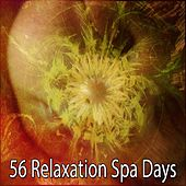 56 Relaxation Spa Days by Spa Relaxation