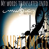 My Words Translated into Music (Maxi Single) by Supaemcee