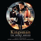 Kingsman - The Secret Service (Original Motion Picture Soundtrack) by Henry Jackman
