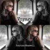 Voyage by Katrina Maxwell