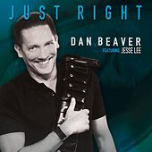 Just Right de Dan Beaver