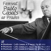 Pablo Casals at Prades, Volume 10 by Pablo Casals