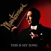 This Is My Song by Mantovani
